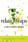 Relationships: A Mess Worth Making Cover Image