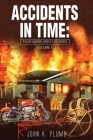Accidents in Time: Four More Great Stories Volume ll Cover Image