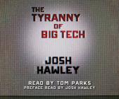 The Tyranny of Big Tech Cover Image