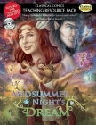 A Classical Comics Teaching Resource Pack: Midsummer Night's Dream: Making Shakespeare Accessible for Teachers and Students Cover Image