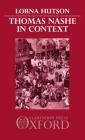 Thomas Nashe in Context (Oxford English Monographs) Cover Image
