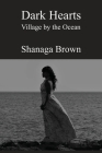 Dark Hearts: Village by the Ocean Cover Image