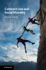Contract Law and Social Morality Cover Image