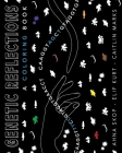 Genetic Reflections: A Coloring Book Cover Image