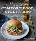 Showdown Comfort Food, Chili & BBQ: Bold Flavors from Wild Cooking Contests Cover Image