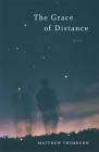 The Grace of Distance: Poems (Barataria Poetry) Cover Image
