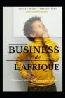 Business de l'Afrique 2022, Almanach de l'Intelligence Économique: Tout Semble Impossible Jusqu'à Ce Que Quelqu'un Le Rende Possible Cover Image