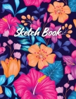 Sketch Book: Notebook for Drawing, Writing, Painting, Sketching and Doodling, A Large 8.5