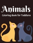 Animals Coloring Book for Toddlers: Awesome Animals Coloring Books For Kids Aged 6+ Cover Image