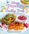 Disney Princess: Healthy Treats Cookbook (Kids Cookbook, Gifts for Disney Fans) Cover Image