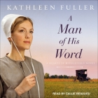 A Man of His Word Lib/E Cover Image