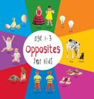 Opposites for Kids Age 1-3 (Engage Early Readers: Children's Learning Books) with Free eBook Cover Image