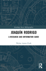 Joaquín Rodrigo: A Research and Information Guide (Routledge Music Bibliographies) Cover Image