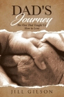 Dad's Journey: The One That Taught Us How to Love Cover Image
