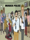 Murder Police: Screenplay Cover Image