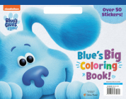 Blue's Big Coloring Book (Blue's Clues & You) Cover Image