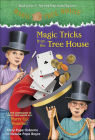 Magic Tricks from the Tree House: A Fun Companion to Magic Tree House #50: Hurry Up, Houdini! (Stepping Stone Books) Cover Image
