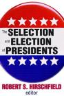 The Selection and Election of Presidents Cover Image