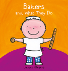 Bakers and What They Do (Profession) Cover Image