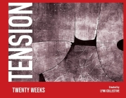 Tension: Twenty Weeks Cover Image
