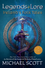 Legends and Lore: Ireland's Folk Tales Cover Image