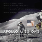 The Apollo Missions: In the Astronauts' Own Words Cover Image