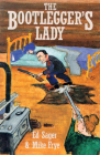 The Bootleggers Lady: Tribulations of a Pioneer Woman Cover Image