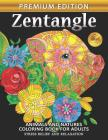 Zentangle Coloring Book for Adults: Animals and Flowers whilmsical Adults Coloring Book Stress Relieving Unique Design Cover Image