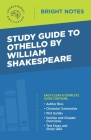 Study Guide to Othello by William Shakespeare Cover Image