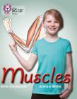 Muscles (Collins Big Cat Progress) Cover Image