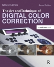 The Art and Technique of Digital Color Correction Cover Image