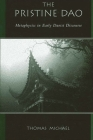 The Pristine DAO: Metaphysics in Early Daoist Discourse (SUNY Series in Chinese Philosophy and Culture) Cover Image