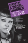 C'Est La Vie: Shocking, Hilarious and Poignant Noir Cover Image