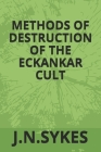 Methods of Destruction in the Eckankar Cult Cover Image