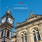 Gateshead: Architecture in a changing English urban landscape (Informed Conservation ) Cover Image