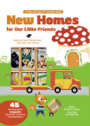 New Homes For Our Little Friends: 45 Mix-and-Match Magnets of Characters, Furniture, and Decorations (Magnetology #1) Cover Image