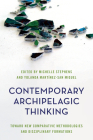 Contemporary Archipelagic Thinking: Towards New Comparative Methodologies and Disciplinary Formations (Rethinking the Island) Cover Image