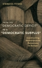 From the Democratic Deficit to a Democratic Surplus: Constructing Administrative Democracy in Europe Cover Image
