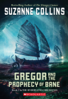 The Underland Chronicles #2: Gregor and the Prophecy of Bane: Gregor The Overlander And The Prophecy Of Bane Cover Image