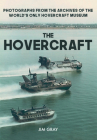 The Hovercraft: Photographs from the Archives of the World's Only Hovercraft Museum Cover Image