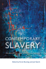 Contemporary Slavery: The Rhetoric of Global Human Rights Campaigns Cover Image
