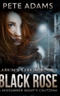 Black Rose: Clear Print Hardcover Edition Cover Image