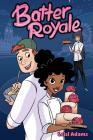 Batter Royale Cover Image