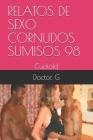 Relatos de Sexo Cornudos Sumisos 98: Cuckold Cover Image