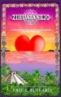ZIHUATANEJO, a true story of exile, love, war, and murder south of the border Cover Image