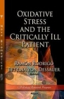 Oxidative Stress & the Critically Ill Patient Cover Image
