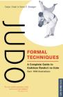 Judo Formal Techniques: A Complete Guide to Kodokan Randori No Kata (Tuttle Martial Arts) Cover Image