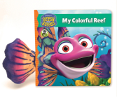 Splash and Bubbles: My Colorful Reef (board book) Cover Image