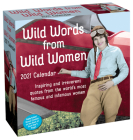 Wild Words from Wild Women 2021 Day-to-Day Calendar Cover Image