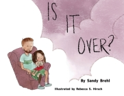 Is It Over? Cover Image